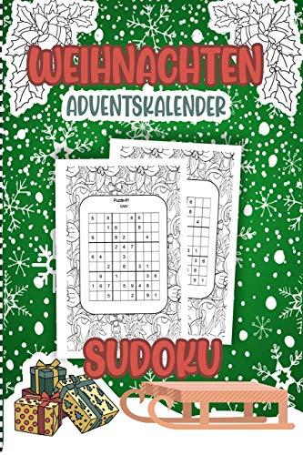 Weihnachten Adventskalender Sudoku: Countdown bis Weihnachten - Aktivitätsbuch   Sudoku Rätsel Alle Ebenen (Einfach & Mittel & Schwer & Lösungen inklusive) Geschenkidee