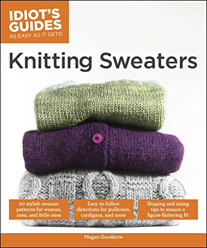 Knitting Sweaters (Idiot's Guides)
