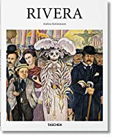 Diego Rivera: 1886-1957: a Revolutionary Spirit in Modern Art (Basic Art 2.0)