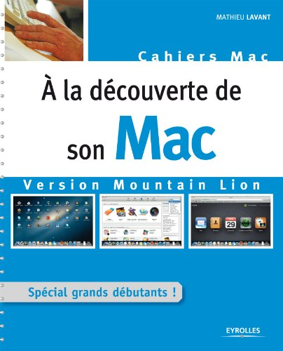 A la découverte de son Mac - Version Mountain Lion (Cahier) (French Edition)