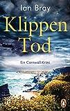 Klippentod: Ein Cornwall-Krimi (Simon Jenkins ermittelt, Band 1) von Ian Bray