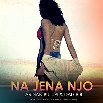 Na Jena Njo (Avaxus & Dalool Top Awards Special Edit)