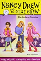 The Fashion Disaster (6) (Nancy Drew and the Clue Crew)