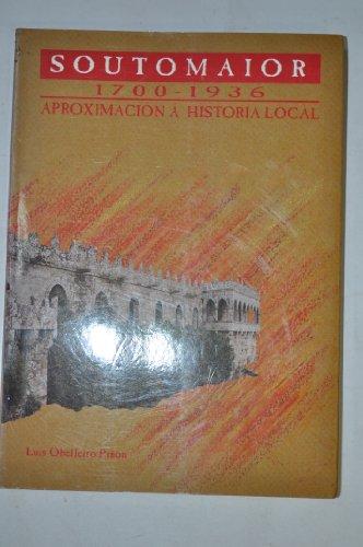 Soutomaior. 1700-1936. Aproximación á Historia Local.