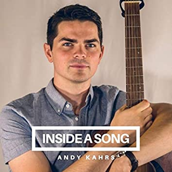 Inside a Song