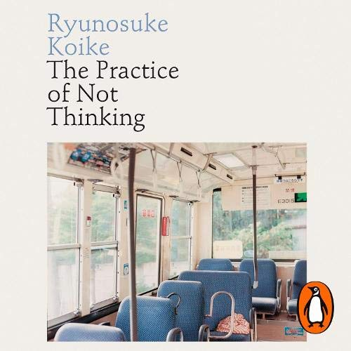 The Practice of Not Thinking cover art