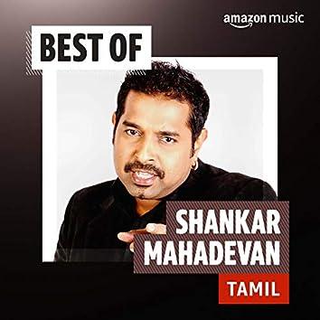 Best of Shankar Mahadevan (Tamil)