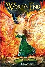 World's End (Phoenix Rising Trilogy, Book 3)