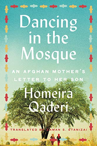 Image of Dancing in the Mosque: An Afghan Mother's Letter to Her Son