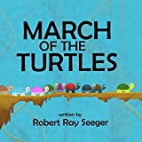 March of the Turtles