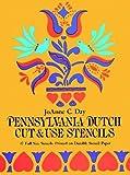Pennsylvania Dutch Cut & Use Stencils