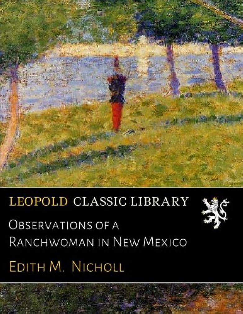 彼らのもの割り当て着るObservations of a Ranchwoman in New Mexico