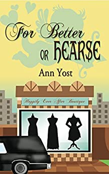For Better or Hearse (Jewel of the Night Series) by [Ann Yost]