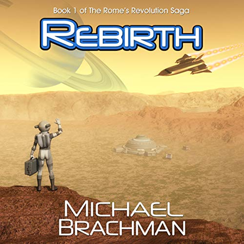 Rebirth Audiobook By Michael Brachman cover art