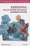 Perceval ou le conte du Graal - Flammarion - 25/08/2006