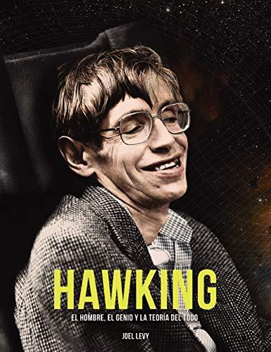 Hawking: El hombre, el genio y la Teoría del Todo (Libros Singulares)