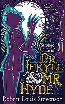 Strange case of Dr. Jekyll and Mr. Hyde (annotated): by Robert Louis Stevenson (English Edition) par [Robert Louis  Stevenson, Skyhigh Publication]