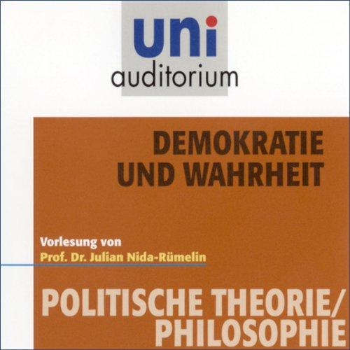 Demokratie und Wahrheit (Uni-Auditorium) Titelbild