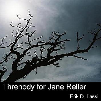 Threnody for Jane Reller