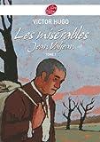 Les misérables 1 - Jean Valjean - Texte abrégé (Classique t. 1105) (French Edition)