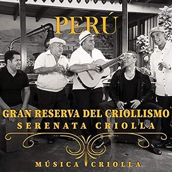 Perú. Gran Reserva del Criollismo: Serenata Criolla
