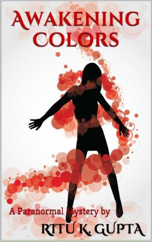 Book: Awakening (Revealing Colors) by Ritu K. Gupta