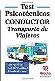 Conductor. Transporte de Viajeros. Test Psicotécnicos (OPOSICIONES)