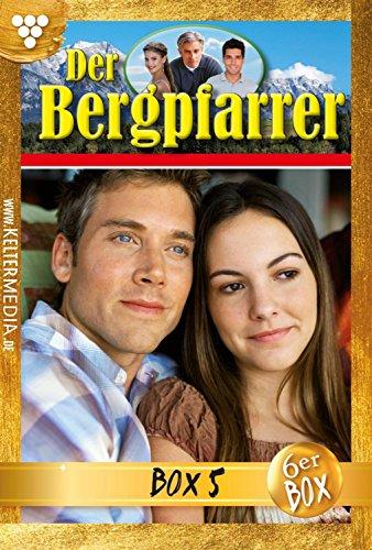 Der Bergpfarrer (ab Nr. 375) Jubiläumsbox 5 – Heimatroman: E-Book 399-404 (Der Bergpfarrer (ab Nr. 375) Box)