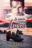 La pasión según Lucas (LOS EVANGELISTAS DE ARANJUEZ nº 3)