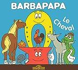 Le Cheval (La Petite Bibliothèque de Barbapapa)