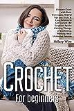 Crochet For Beginners: Ultimate ...