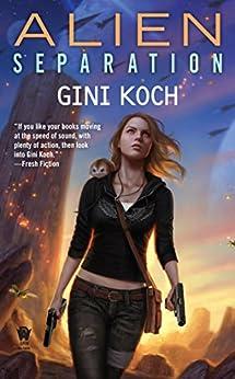 Alien Separation by [Gini Koch]