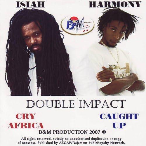 Isiah and Harmony