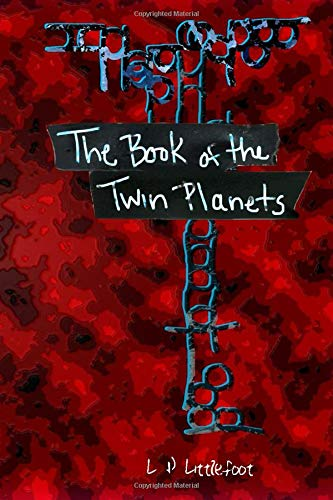The Book of the Twin Planets (Black Tape, Band 2)