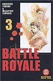 Battle Royale, tome 3 - Soleil - 19/11/2003