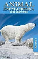 Animal Encyclopedia 4: Cool Creatures [DVD] [Import]