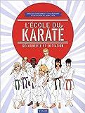 L'école du karaté - Découverte et initiation de Christian Courtonne,Cyril Descours,Johny Luzio (Illustrations) ( 30 octobre 2014 ) - 30/10/2014