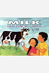 Milk from Cow to Carton: : Let's Read and Find out book: 1 (Let's-Read-and-Find-Out Science 2) Paperback
