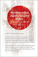 Reconstructing Japan's Security: The Role of Military Crises