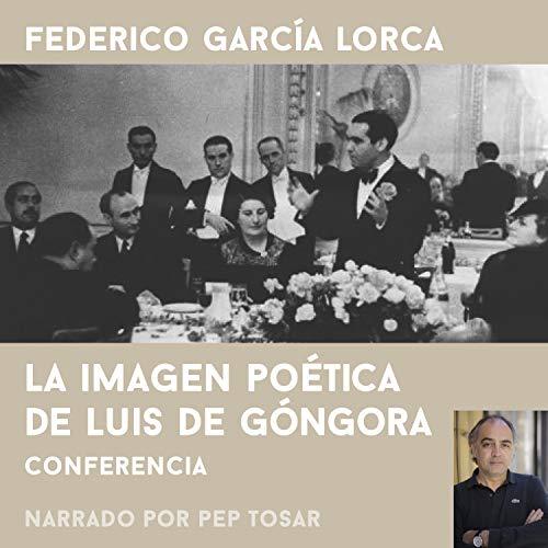 Diseño de la portada del título La Imagen Poética de Luís de Góngora. Narrado por Pep Tosar