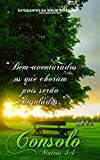 Consolo: Para os Que Choram (Mateus 5:4) (Portuguese Edition