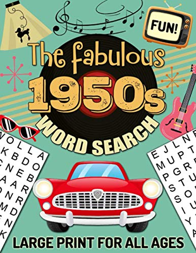 Compare Textbook Prices for The fabulous 1950s Word Search Large Print for all ages: 1950's Word Search puzzle Book For Adults Kids Teens Seniors , The Fifties Word Search Fun ... Quotes from the Fabulous 50's Era  ISBN 9798707440076 by Muzzy, Puzzy