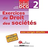 Carrés Exos DCG 2 Droit des sociétés de Laëtitia Simonet (2 septembre 2014) Broché