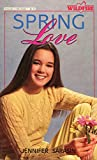 Spring love (A Wildfire book) - Book #49 of the Wildfire