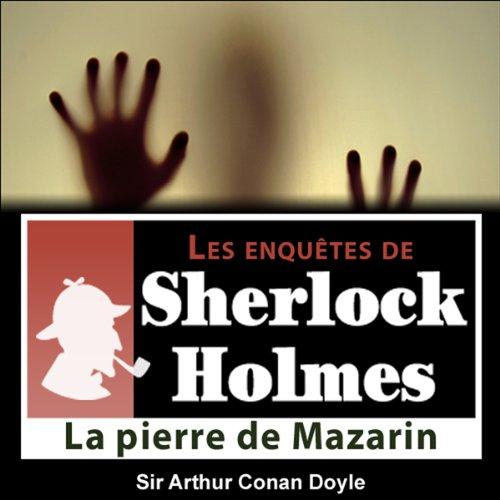Couverture de La pierre de Mazarin (Les enquêtes de Sherlock Holmes 16)