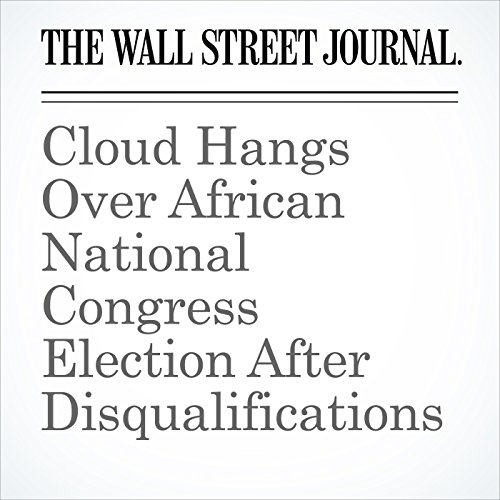 Cloud Hangs Over African National Congress Election After Disqualifications copertina