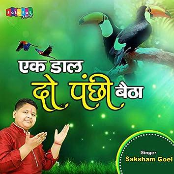 Ek Daal Do Panchi Baitha (Hindi)