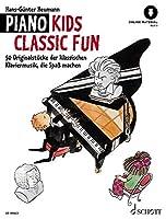 Piano Kids Classic Fun: 50 klassische Originalstuecke, die Spass machen. Klavier. Ausgabe mit Online-Audiodatei