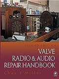 Valve Radio and Audio Repair Handbook (English Edition)