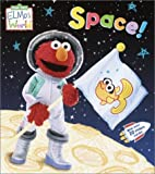 Elmo's World: Space! (Sesame Street® Elmos World(TM))
